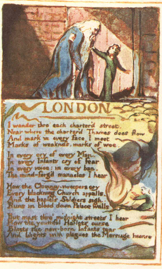 comparison between london by william blake and Both of the poems explore the suffering within a certain place, however they each explore very different places and the suffering within blake refers to the suffering within london that is imposed by the powers in control, where as, living space explores the suffering in the slums in mumbai the.